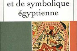 DICTIONNAIRE DE MYTHOLOGIE ET DE SYMBOLIQUE EGYPTIENNE