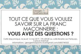 CAFÉ MAÇONNIQUE – NICE – FRANC-MAÇONNERIE : VOUS AVEZ DES QUESTIONS ?