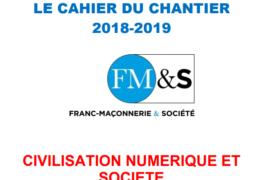 LE CAHIER DU CHANTIER – FM&S, Franc-Maçonnerie et Société