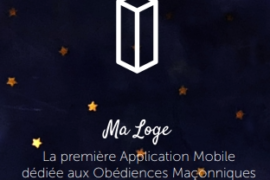 MALOGE, UNE APPLICATION MOBILE POUR LES LOGES ET LES FRANCS-MAÇONS