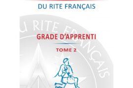 LES CAHIERS THEMATIQUES DU RITE FRANCAIS – TOME 2 – APPRENTI