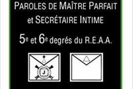 MÉMENTO 5° ET 6° DEGRÉS – PAROLES DE MAÎTRE ET DE SECRÉTAIRE INTIME