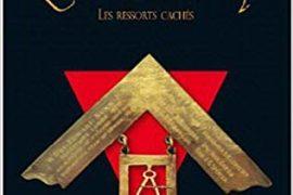 L'INITIATION MAÇONNIQUE – LES RESSORTS CACHÉS