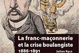 LA FRANC-MAÇONNERIE ET LA CRISE BOULANGISTE