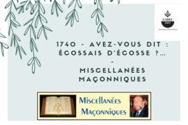 AVEZ-VOUS DIT : ÉCOSSAIS D'ÉCOSSE ?… – MISCELLANÉES MAÇONNIQUES