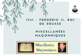 FRÉDÉRIC II, ROI DE PRUSSE – MISCELLANÉES MAÇONNIQUES