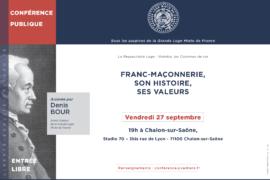 """CONFÉRENCE GLMF -""""FRANC-MAÇONNERIE, SON HISTOIRE ET SES VALEURS"""""""