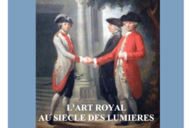 L'ART ROYAL AU SIÈCLE DES LUMIÈRES