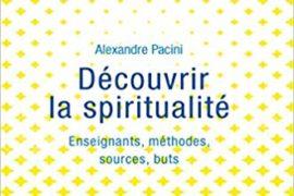 DÉCOUVRIR LA SPIRITUALITÉ