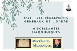 LES RÈGLEMENTS GÉNÉRAUX DE L'ORDRE – MISCELLANÉES MAÇONNIQUES