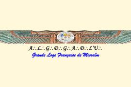 NOUVEAU GRAND MAÎTRE À LA GRANDE LOGE FRANÇAISE DE MISRAIM