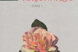 LA ROSE MACONNIQUE – TOME 1 & 2