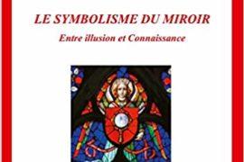 LE SYMBOLISME DU MIROIR – THOMAS GRISON
