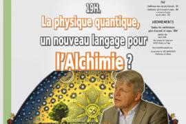 LES AMPHIS VDR – LA PHYSIQUE QUANTIQUE ET L'ALCHIMIE