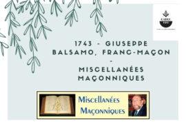 GIUSEPPE BALSAMO, FRANC-MAÇON – MISCELLANÉES MAÇONNIQUES