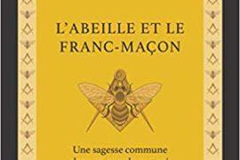 L'ABEILLE ET LA FRANC-MACON