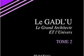 LE 9e VOLUME DE LA COLLECTION POLLEN MACONNIQUE – LE GADLU & L'UNIVERS