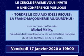 TORDRE LE COU AUX IDEES REÇUES : LA FRANC-MAÇONNERIE AUJOURD'HUI – CONFERENCE
