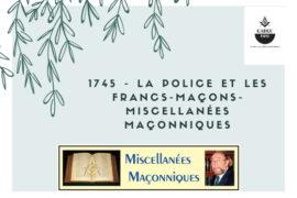 LA POLICE ET LES FRANCS-MAÇONS- MISCELLANÉES MAÇONNIQUES