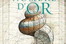 LE NOMBRE D'OR : La divine beauté des mathématiques