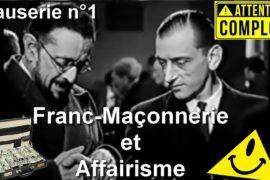 FRANC-MAÇONNERIE ET AFFAIRISME