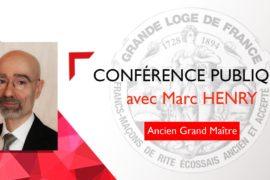 """CONFÉRENCE GLDF """"L'INITIATION AU 21° SIÈCLE"""" – MARC HENRY"""