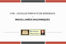 LES ELUS PARFAITS DE BORDEAUX – MISCELLANÉESMAÇONNIQUES