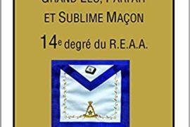 MÉMENTO 14° DEGRÉ GRAND ELU PARFAIT ET SUBLIME MAÇON