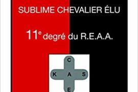 MEMENTO DU 11° DEGRE REEA – SUBLUME CHEVALIER ELU
