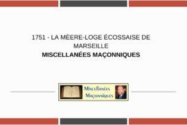 LA MÈRE-LOGE ÉCOSSAISE DE MARSEILLE