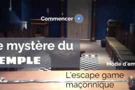 LE MYSTÈRE DU TEMPLE : l'escape game maçonnique