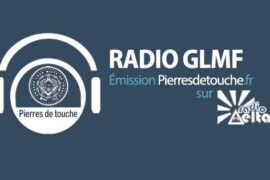 "RADIO G∴L∴M∴F∴ – ""PIERRE DE TOUCHE"""