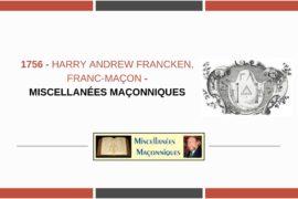 HARRY ANDREW FRANCKEN, FRANC-MAÇON