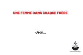 …UNE FEMME DANS CHAQUE FRÈRE…