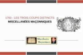 1760 – LES TROIS COUPS DISTINCTS