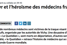 LE MARTYR ET L'HÉROÏSME DES MÉDECINS FRANCS-MAÇONS EN 39-45