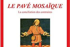LE PAVE MOSAIQUE – TOME 2