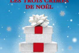 LES ENQUETES DE L'INSPECTEUR HIGGINS : Tome 3 – collector : Les trois crimes de Noël