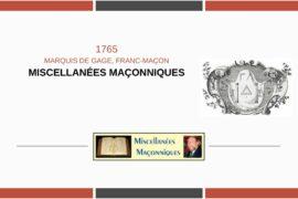 MARQUIS DE GAGE, FRANC-MAÇON