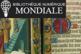 LA BIBLIOTHÈQUE NUMERIQUE MONDIALE EN ACCÈS GRATUIT