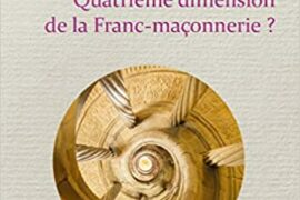 L'ÉGRÉGORE – Quatrième Dimension de la Franc-Maçonnerie ?