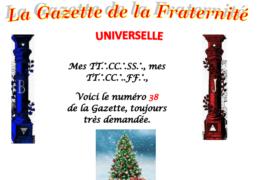 LA GAZETTE UNIVERSELLE DE LA FRATERNITÉ N° 38 – L'HUMANITÉ ÉBRANLÉE PAR UN PETIT MACHIN.