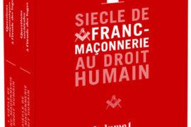 """COFFRET ANNIVERSAIRE """"1 SIÈCLE DE FRANC-MAÇONNERIE AU DROIT HUMAIN"""""""