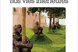 A LA RECHERCHE DE NOS VIES INTERIEURES