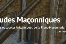 """LE SITE """"ETUDES MACONNIQUES"""" – Contextes et sources britanniques de la Franc-Maçonnerie"""