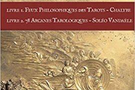FEUX PHILOSOPHIQUES DES TAROTS