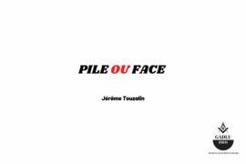 PILE OU FACE – DUALITE