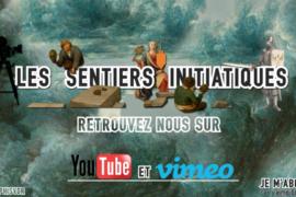 LES SENTIERS INITIATIQUES – OPÉRATIONS ALCHIMIQUES