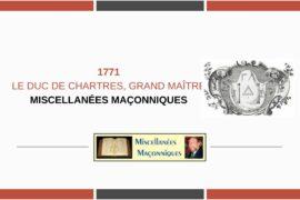 LE DUC DE CHARTRES, GRAND MAÎTRE