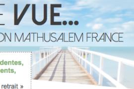 POINT DE VUE… Lettre d'information Mathusalem France – N° 01